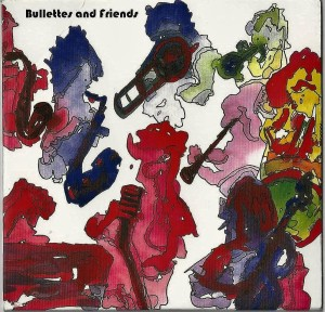 BullettesandFriendsCDcover